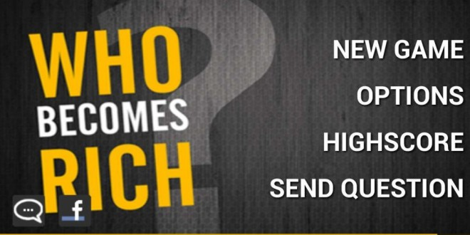 Who Becomes Rich (Trivia Quiz)