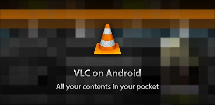 VLC media player for android